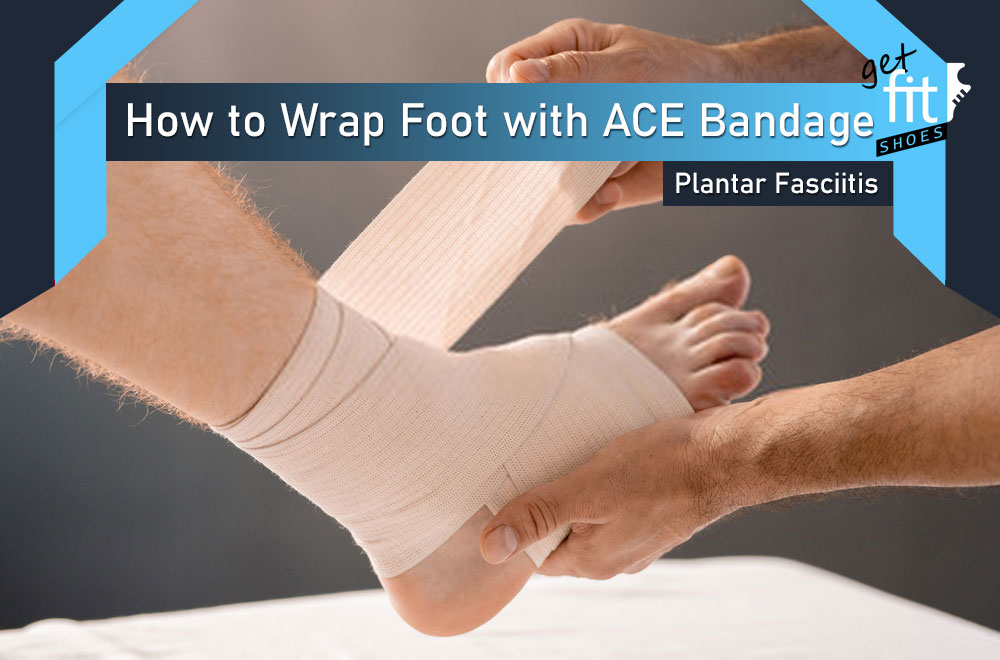 How to Wrap Foot for Plantar Fasciitis with ACE Bandage